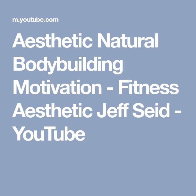 Aesthetic Natural Bodybuilding Motivation - Fitness Aesthetic Jeff Seid - YouTube