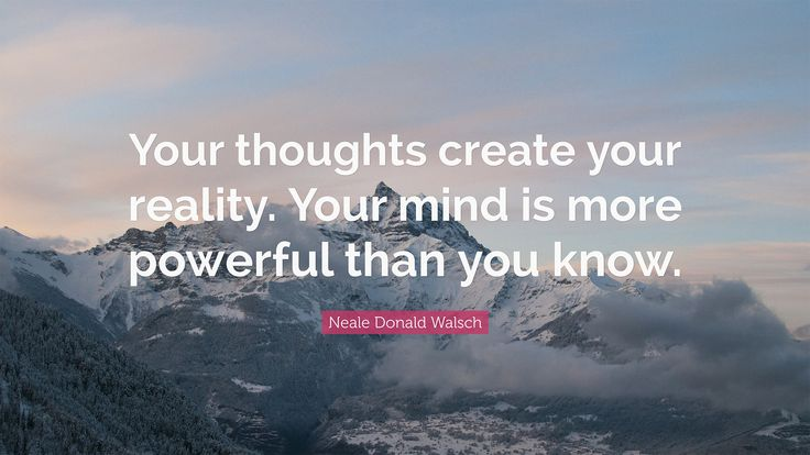 I invite you to have the courage to rebuild your reality starting with your thoughts. I want to start from this idea, whereas along the time it has been demonstrated that on the basis of our success or our failure in life, are actually our thoughts.