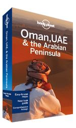 Oman book. Grand ruins of empire, cities of glass and steel - these indisputable treasures of Arabia are easily matched by simple pleasures: a desert breeze, the haunting call to prayer or kahwa (coffee) with strangers.