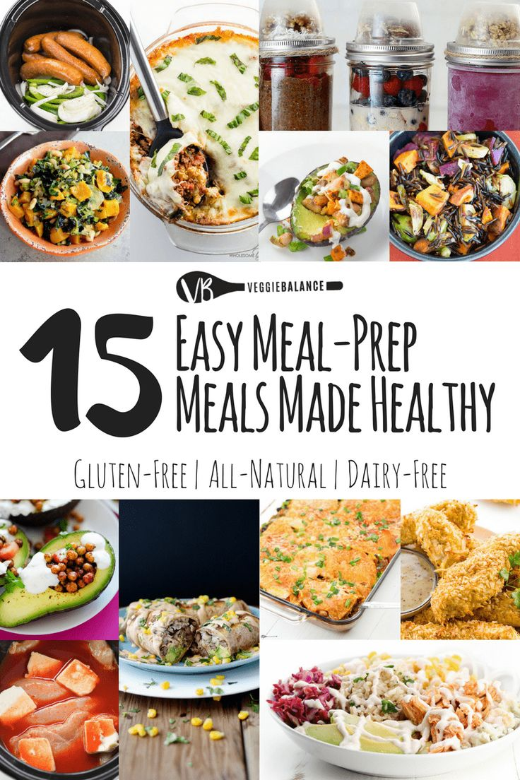 15 Easy Meal Prep Meals to Keep Eating Healthier
