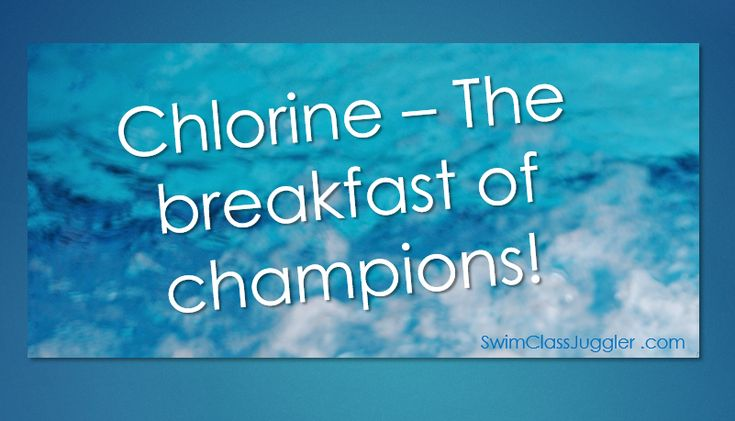 Chlorine - It's the breakfast of champions!  :)  Be one.  #swimmers #swimming #swimhumor
