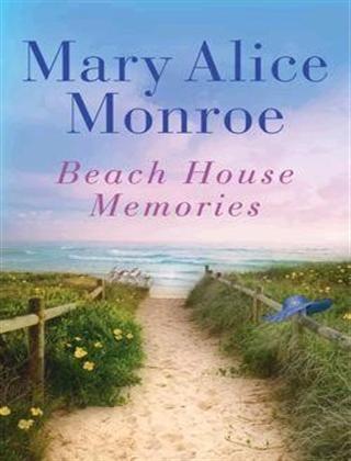 Beach House Memories Trilogy