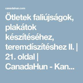 Ötletek faliújságok, plakátok készítéséhez, teremdíszítéshez II.   21. oldal   CanadaHun - Kanadai Magyarok Fóruma