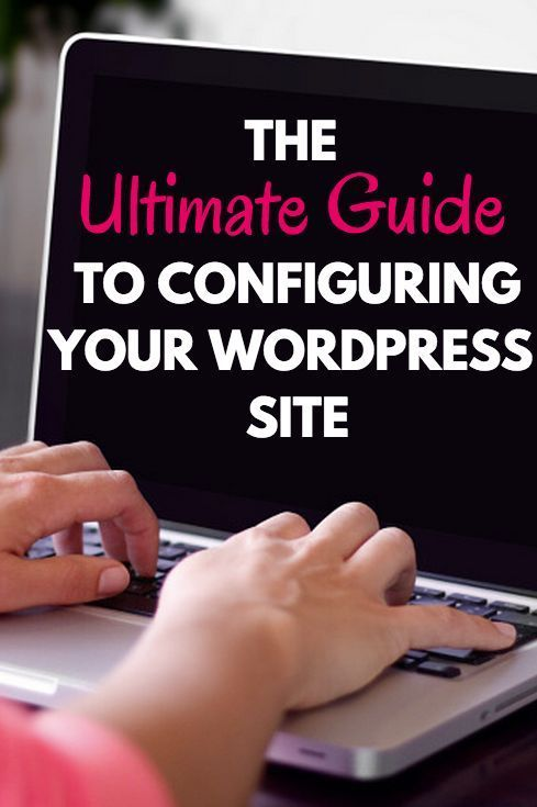 The Ultimate Guide to Configuring Your Wordpress Site // Everything you need to know about setting up a WordPress website. This post tells you: how to use the WordPress dashboard, how to set up your WordPress theme, how to install plugins, how to create users, and how to change the general WordPress settings.