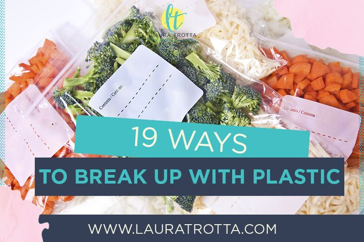 19 Ways To Break Up With Plastics In Your Home