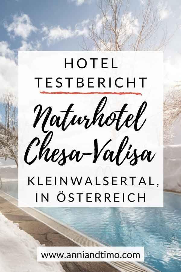 Erfahrungsbericht Uber Das Naturhotel Chesa Valisa Anni And Timo Kleinwalsertal Nachhaltiger Tourismus Tourismus