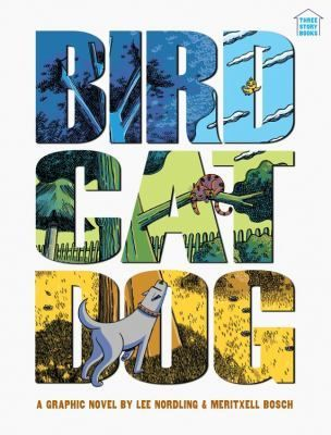 """Bird, cat, dog: a graphic novel"", by Lee Nordling & Meritxell Bosch - Tells the story of a bird, a cat, and a dog through wordless comics. Everyone is a hero in his own story and every story is connected."