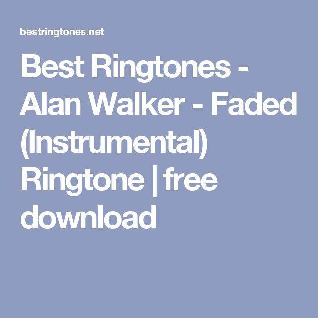 Best Ringtones - Alan Walker - Faded (Instrumental) Ringtone | free download