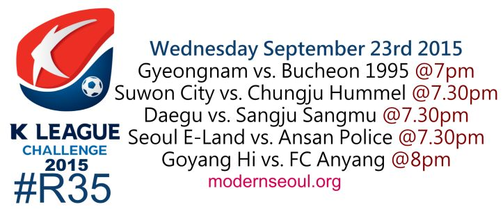 K League Classic 2015 Round 32 and K League Challenge Round 35 – Previews / Predictions (September 23rd) | Modern Seoul