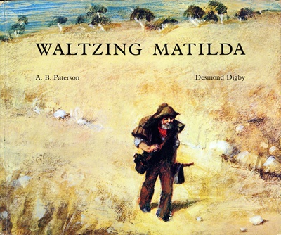 """Waltzing Matilda  Traditional Folk Tune Adapted and Arranged by Christina Macpherson  Poem by A.B. """"Banjo"""" Paterson  Illustrated by Desmond Digby - Learn more here: http://singbookswithemily.wordpress.com/2010/02/26/waltzing-matilda-a-singable-picture-book/"""
