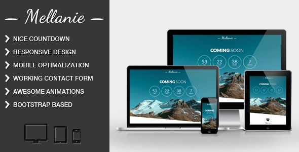 MELLANIE – Responsive Coming Soon Site   http://themeforest.net/item/mellanie-responsive-coming-soon-site/8061774?ref=damiamio          MELLANIE is a Simple, Minimalistic, Responsive Coming Soon and Under Conctruction Page. It is based on Bootstrap. Details:   HTML5 & CSS3 (Bootstrap based)  Responsive  Parallax effect  Image or video background  Awesome slant background effect  Optymalized for mobile browsers  Nice countdown  Great animations when scrolling  Simple nawigation  Working…
