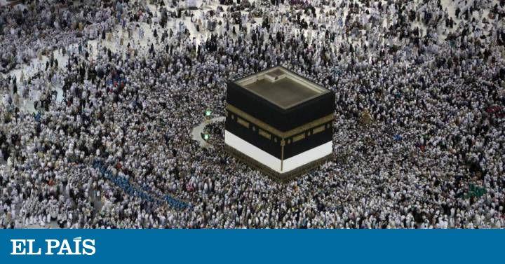 Las musulmanas denuncian acoso sexual en el peregrinaje a La Meca   Internacional   EL PAÍS
