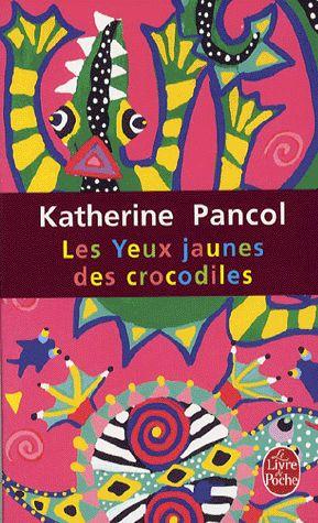 Katherine Pancol, Les yeux jaunes des crocodiles