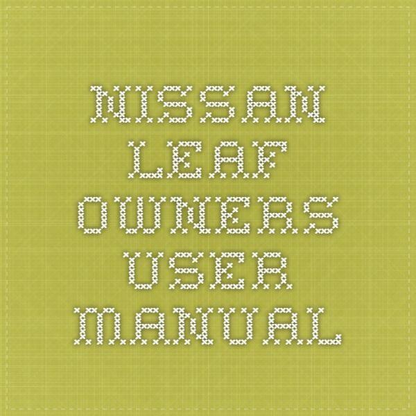 64 best nissan service repair manual pdf images on pinterest nissan leaf owners user manual fandeluxe Gallery