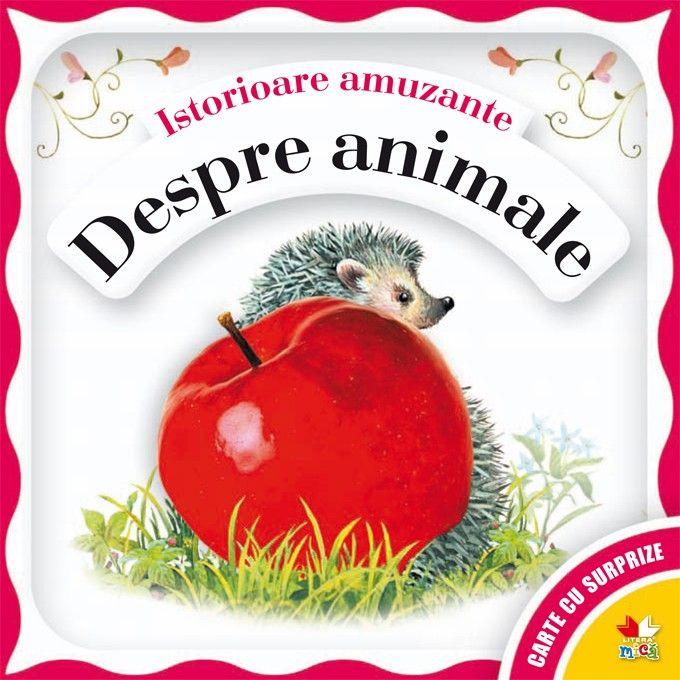 povesti cu animale - Despre animale   Carti pentru bebelusi