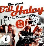 The Great Bill Haley in Concert [CD & DVD]