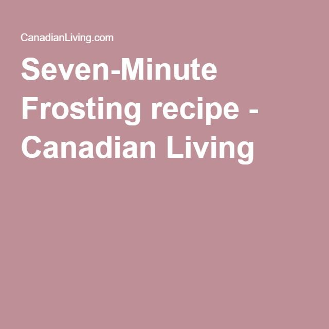 Seven-Minute Frosting recipe - Canadian Living