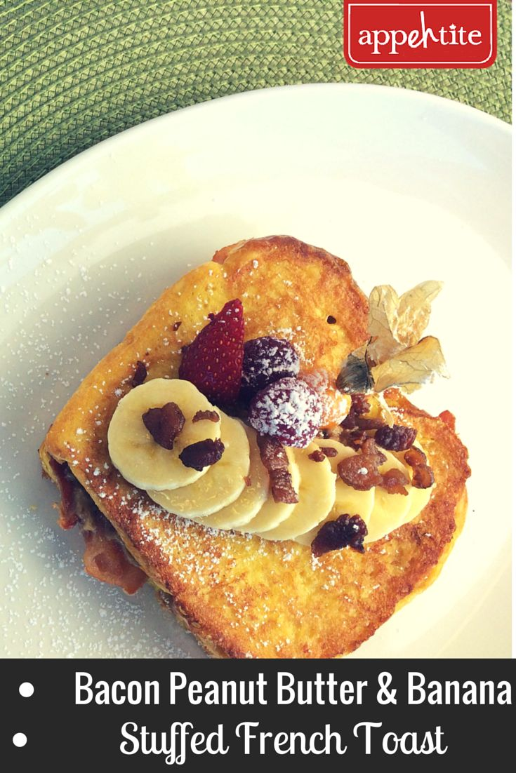 Be ready for #Brunch with our #Bacon Peanut Butter and #Banana Stuffed French Toast