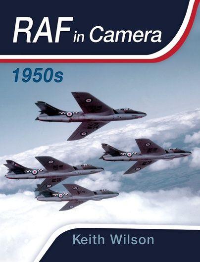 RAF In Camera: 1950s http://www.pen-and-sword.co.uk/RAF-In-Camera-1950s-Hardback/p/8153