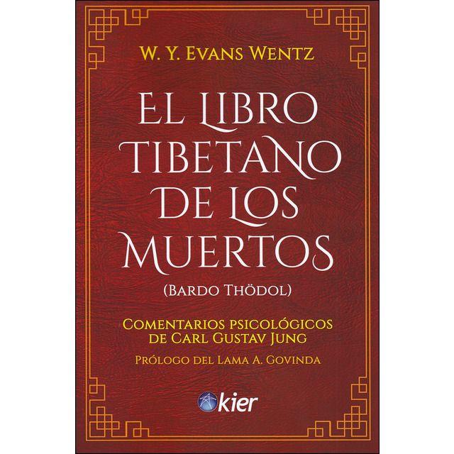 Kier España S L El Libro Tibetano De Los Muertos Tapa Blanda Muerte Libros Grandes Tibetano