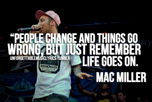 mac miller life quotes - photo #1