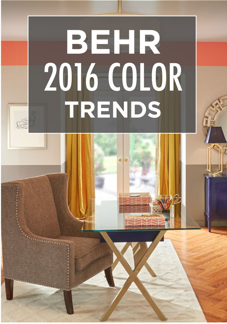 104 best behr 2016 color trends images on pinterest Office paint colors 2016