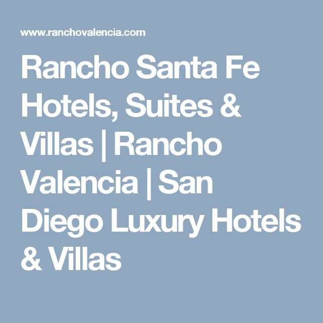 Rancho Santa Fe Hotels, Suites & Villas | Rancho Valencia | San Diego Luxury Hotels & Villas