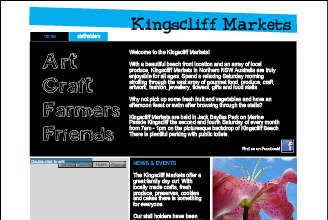 Kingscliff Markets are held in Jack Bayliss Park, Marine Parade Kingscliff every second and fourth Saturday of every month sellings of gourmet food, produce, craft, artwork, fashion, jewellery, flowers and gifts