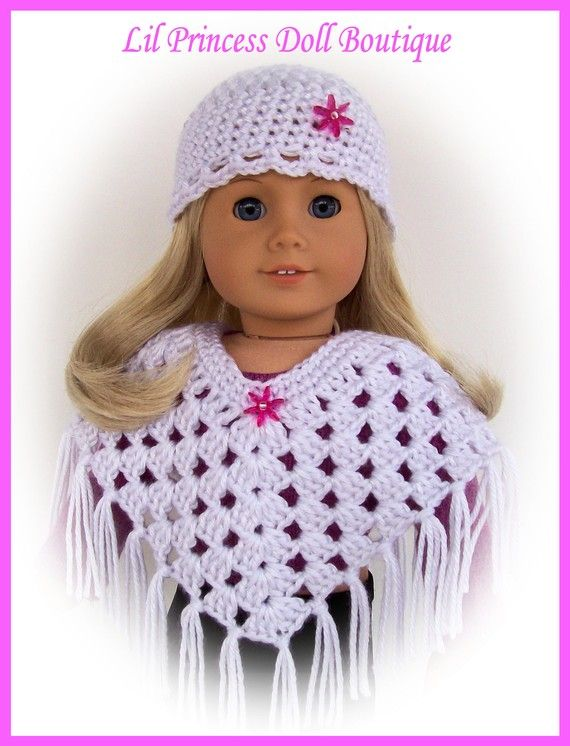 Made With Love - Handmade Doll Clothes  by Lil Princess Doll Boutique    2 Piece crochet poncho and hat set made special for your 18