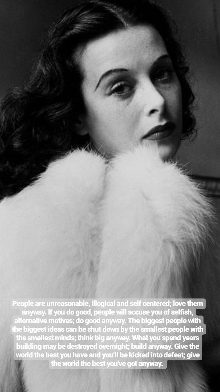 Hedy Lamarr Hedy Lamarr Quote Artist Quotes Powerful Quotes