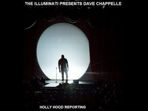ILLUMINATI WELCOMES DAVE CHAPPELLE BACK