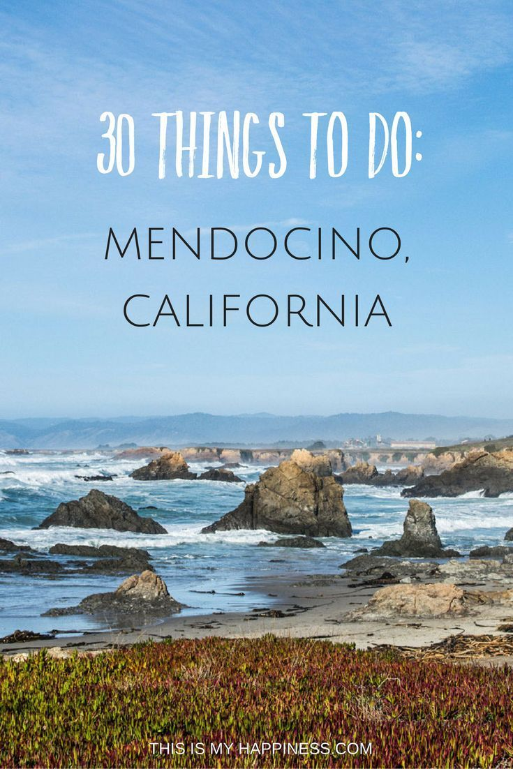 When your coastal California road trip stops in Mendocino: what to do, where to stay, where to eat, best beaches and state park activities near Mendocino, California