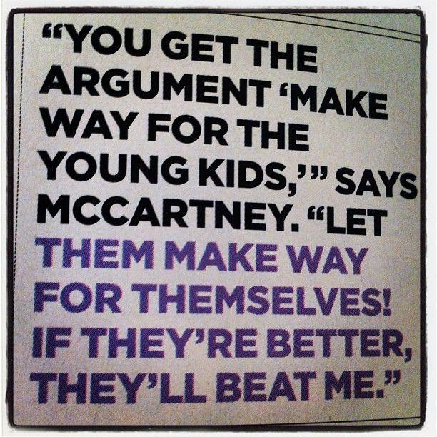 quote from Paul McCartney(Via @jonacuff)