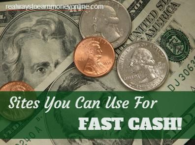Sites You Can Use For Fast Cash