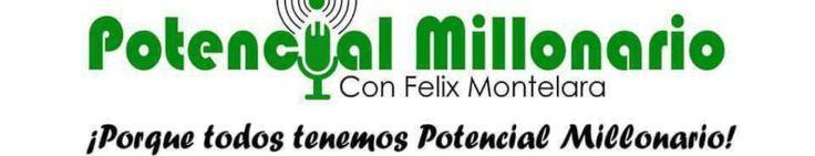 Frases que NO te llevarán a la abundancias y las que te llevarán a ser próspero | Ep. 210 Potencial Millonario con Felix A. Montelara en Audio Dice Network en Español