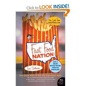 I credit this book, Fast Food Nation, for my conversion to real food. It was the first food-related book I picked up for a cultural studies course ... my life has never been the same.
