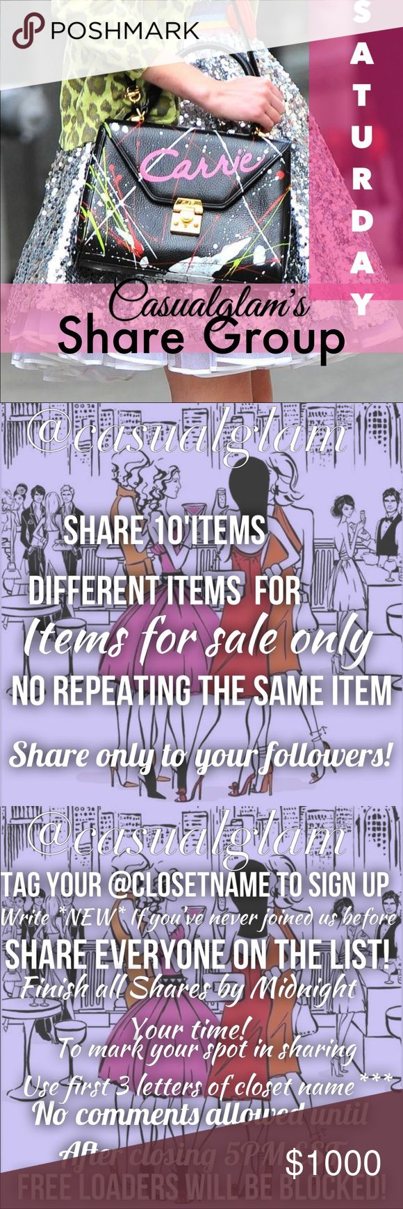 SATURDAY 4/22 💋SIGN UP SHEET Hello! Welcome to CASUALGLAM's share group, We celebrate sales we love new closets and meeting new fashionistas! Join us today we share 10 items per closet that signs up below. ❗️WE DONT SHARE CLOSETS THAT SIGN UP AFTER COMMENT OF*** CLOSED**** has been posted anyone who signs up after that will be SKIPPED/NOT SHARED.  ❗️Please refrain from making comments until sign up is closed💋If any non-shares please report to me on Q&A forum please don't call anyone ouT…
