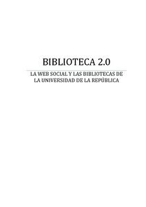 Biblioteca 2.0. : La web social y las bibliotecas de la Universidad de la República - E-LIS repository