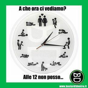 A che ora ci vediamo? | BastariDentro