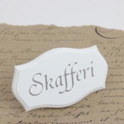 Skylt Skafferi