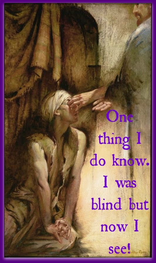 John 9:18-41  Jesus Christ healing the man born blind