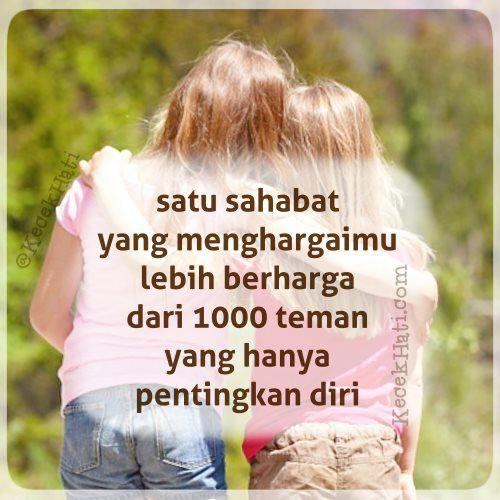 Kata bergambar Satu sahabat yang menghargaimu lebih baik dari 1000 teman yang pentingkan diri.