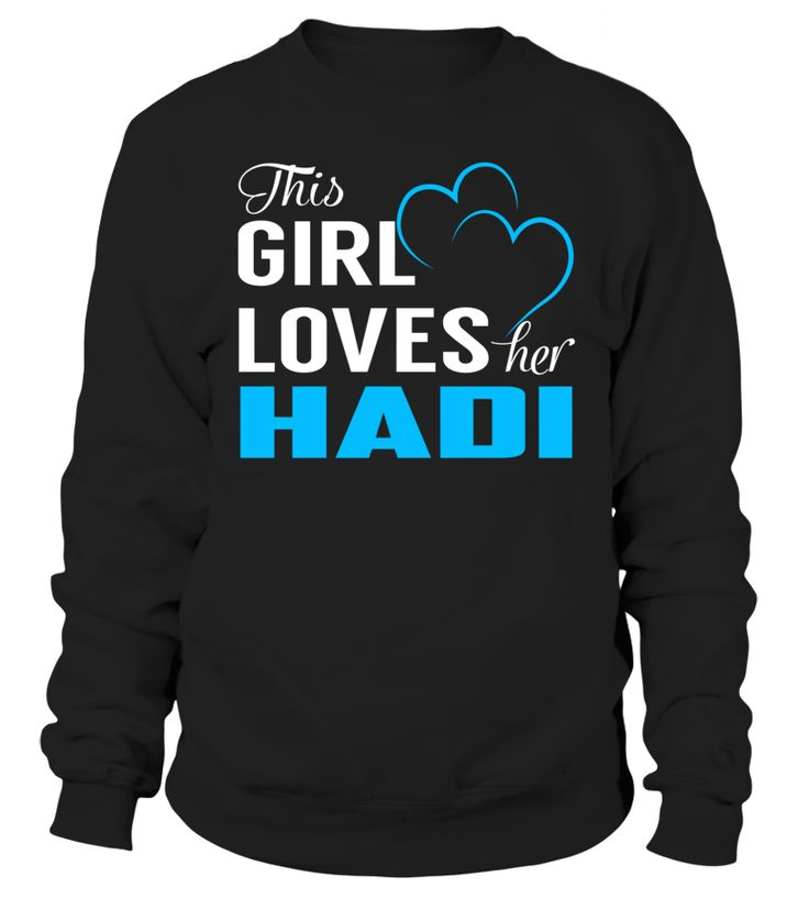This Girl Loves Her HADI #Hadi
