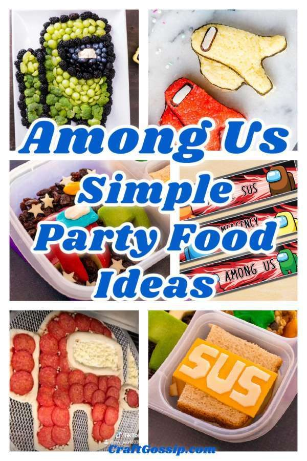 Amazing Among Us Party Food Ideas In 2021 Birthday Party Treats Birthday Party Snacks Among Us Party