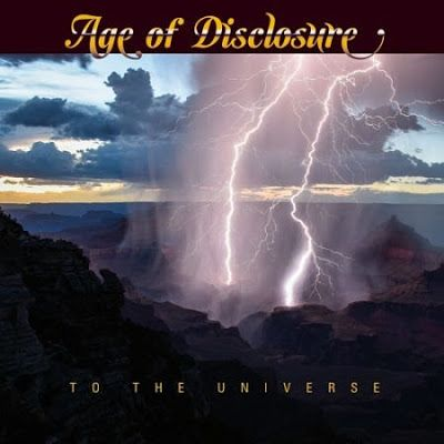 BEHIND THE VEIL WEBZINE: AGE OF DISCLOSURE – To the Universe Review