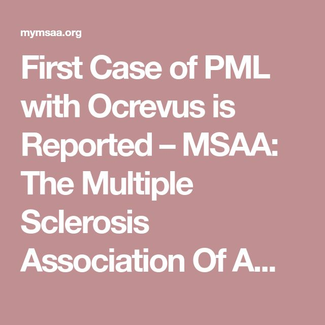 First Case of PML with Ocrevus is Reported – MSAA: The Multiple Sclerosis Association Of America