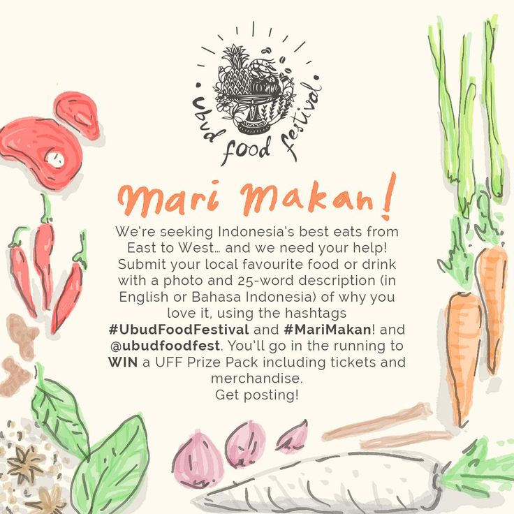 Ubud Food Festival - June 5-7, 2015 Includes Mari Makan social media competition to be in the running for an @ubudfoodfest prizepack #foodlovers #Bali