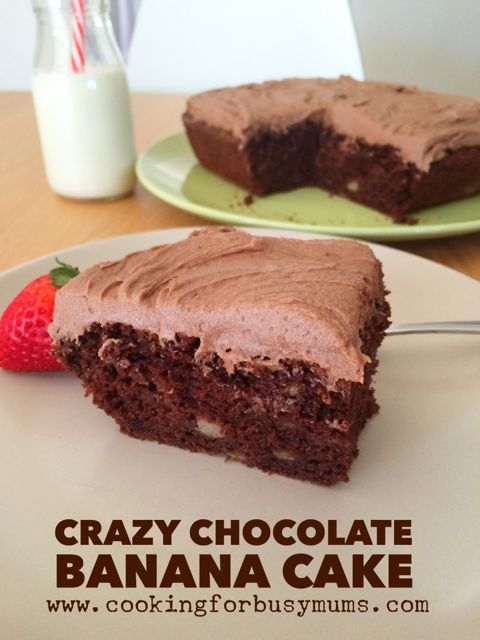 Crazy Chocolate Banana Cake