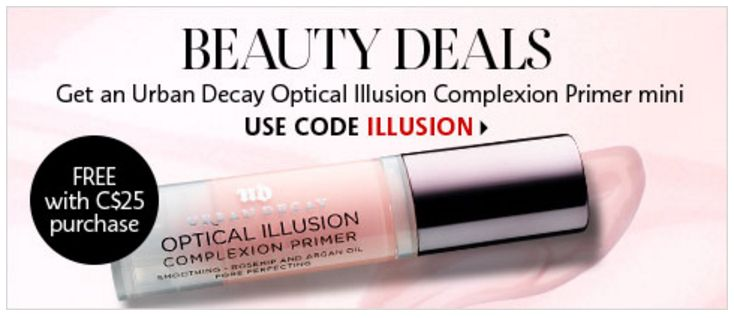 Sephora Canada Deals: FREE Urban Decay Optical Illusion Complexion Primer ($38 Value) with $25 Purchase Using Pr... http://www.lavahotdeals.com/ca/cheap/sephora-canada-deals-free-urban-decay-optical-illusion/208593?utm_source=pinterest&utm_medium=rss&utm_campaign=at_lavahotdeals