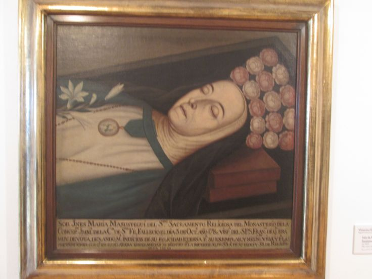 Victorino Garcia Romero  Bogotá - Cundinamarca 1791-1870  Ines de Masustegui del Santisimo Sacramente  Ca. 1809 Oleo sobre tela.